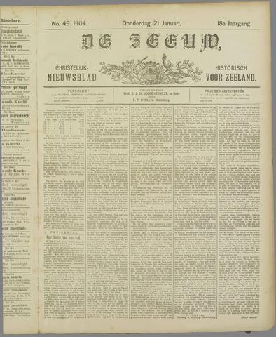 De Zeeuw. Christelijk-historisch nieuwsblad voor Zeeland 1904-01-21