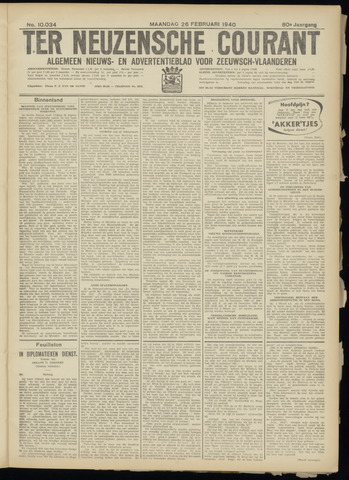 Ter Neuzensche Courant. Algemeen Nieuws- en Advertentieblad voor Zeeuwsch-Vlaanderen / Neuzensche Courant ... (idem) / (Algemeen) nieuws en advertentieblad voor Zeeuwsch-Vlaanderen 1940-02-26