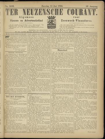 Ter Neuzensche Courant. Algemeen Nieuws- en Advertentieblad voor Zeeuwsch-Vlaanderen / Neuzensche Courant ... (idem) / (Algemeen) nieuws en advertentieblad voor Zeeuwsch-Vlaanderen 1895-06-15