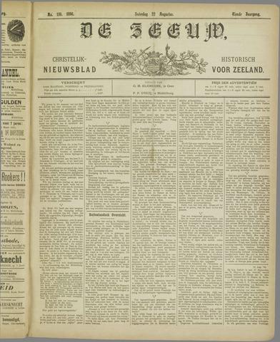 De Zeeuw. Christelijk-historisch nieuwsblad voor Zeeland 1896-08-22