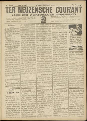 Ter Neuzensche Courant. Algemeen Nieuws- en Advertentieblad voor Zeeuwsch-Vlaanderen / Neuzensche Courant ... (idem) / (Algemeen) nieuws en advertentieblad voor Zeeuwsch-Vlaanderen 1938-03-18