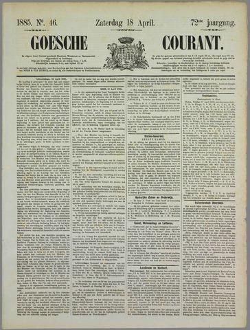Goessche Courant 1885-04-18