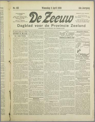 De Zeeuw. Christelijk-historisch nieuwsblad voor Zeeland 1930-04-02