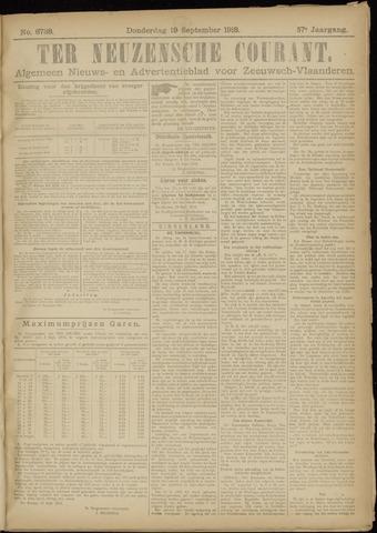 Ter Neuzensche Courant. Algemeen Nieuws- en Advertentieblad voor Zeeuwsch-Vlaanderen / Neuzensche Courant ... (idem) / (Algemeen) nieuws en advertentieblad voor Zeeuwsch-Vlaanderen 1918-09-19