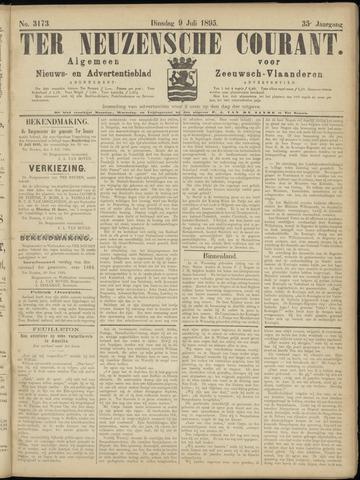 Ter Neuzensche Courant. Algemeen Nieuws- en Advertentieblad voor Zeeuwsch-Vlaanderen / Neuzensche Courant ... (idem) / (Algemeen) nieuws en advertentieblad voor Zeeuwsch-Vlaanderen 1895-07-09