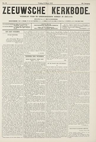 Zeeuwsche kerkbode, weekblad gewijd aan de belangen der gereformeerde kerken/ Zeeuwsch kerkblad 1935-03-22