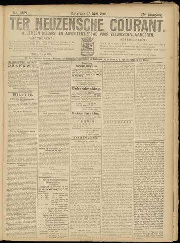 Ter Neuzensche Courant. Algemeen Nieuws- en Advertentieblad voor Zeeuwsch-Vlaanderen / Neuzensche Courant ... (idem) / (Algemeen) nieuws en advertentieblad voor Zeeuwsch-Vlaanderen 1919-05-17