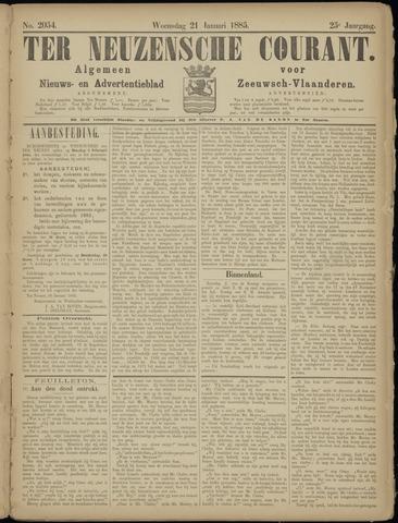 Ter Neuzensche Courant. Algemeen Nieuws- en Advertentieblad voor Zeeuwsch-Vlaanderen / Neuzensche Courant ... (idem) / (Algemeen) nieuws en advertentieblad voor Zeeuwsch-Vlaanderen 1885-01-21