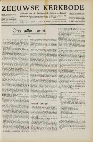 Zeeuwsche kerkbode, weekblad gewijd aan de belangen der gereformeerde kerken/ Zeeuwsch kerkblad 1951-03-16