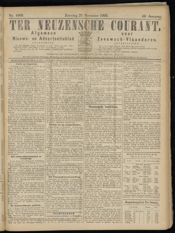 Ter Neuzensche Courant. Algemeen Nieuws- en Advertentieblad voor Zeeuwsch-Vlaanderen / Neuzensche Courant ... (idem) / (Algemeen) nieuws en advertentieblad voor Zeeuwsch-Vlaanderen 1903-11-21
