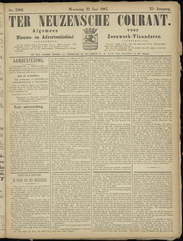 Ter Neuzensche Courant. Algemeen Nieuws- en Advertentieblad voor Zeeuwsch-Vlaanderen / Neuzensche Courant ... (idem) / (Algemeen) nieuws en advertentieblad voor Zeeuwsch-Vlaanderen 1887-06-22