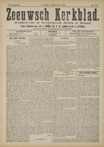 Zeeuwsche kerkbode, weekblad gewijd aan de belangen der gereformeerde kerken/ Zeeuwsch kerkblad 1909-02-12