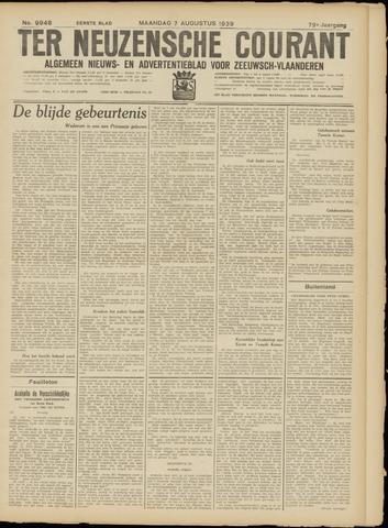 Ter Neuzensche Courant. Algemeen Nieuws- en Advertentieblad voor Zeeuwsch-Vlaanderen / Neuzensche Courant ... (idem) / (Algemeen) nieuws en advertentieblad voor Zeeuwsch-Vlaanderen 1939-08-07