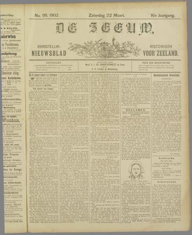 De Zeeuw. Christelijk-historisch nieuwsblad voor Zeeland 1902-03-22