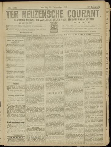 Ter Neuzensche Courant. Algemeen Nieuws- en Advertentieblad voor Zeeuwsch-Vlaanderen / Neuzensche Courant ... (idem) / (Algemeen) nieuws en advertentieblad voor Zeeuwsch-Vlaanderen 1919-12-20