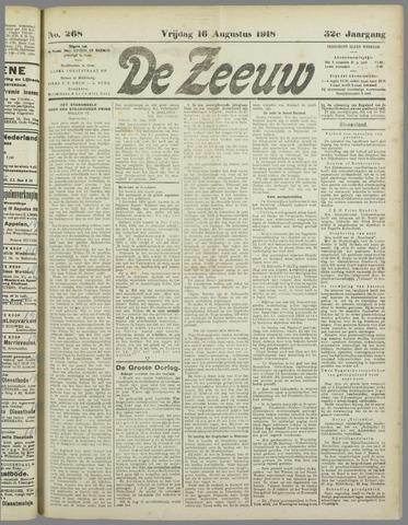 De Zeeuw. Christelijk-historisch nieuwsblad voor Zeeland 1918-08-16