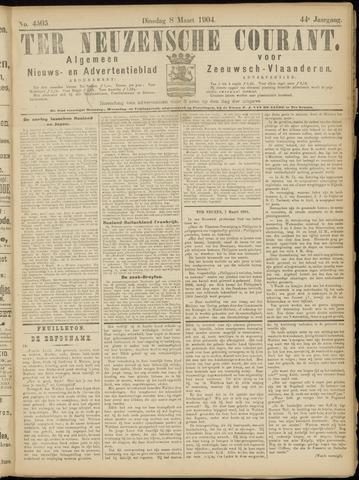 Ter Neuzensche Courant. Algemeen Nieuws- en Advertentieblad voor Zeeuwsch-Vlaanderen / Neuzensche Courant ... (idem) / (Algemeen) nieuws en advertentieblad voor Zeeuwsch-Vlaanderen 1904-03-08