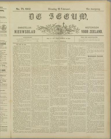De Zeeuw. Christelijk-historisch nieuwsblad voor Zeeland 1902-02-18