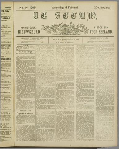 De Zeeuw. Christelijk-historisch nieuwsblad voor Zeeland 1906-02-14