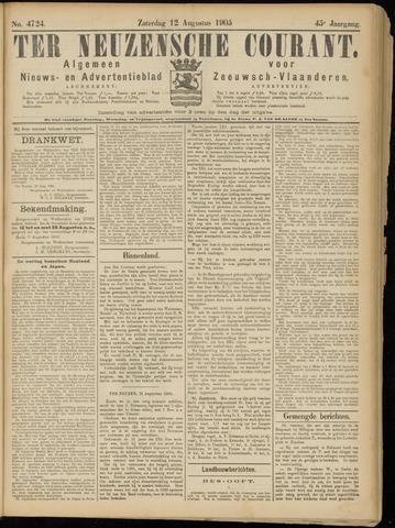 Ter Neuzensche Courant. Algemeen Nieuws- en Advertentieblad voor Zeeuwsch-Vlaanderen / Neuzensche Courant ... (idem) / (Algemeen) nieuws en advertentieblad voor Zeeuwsch-Vlaanderen 1905-08-12