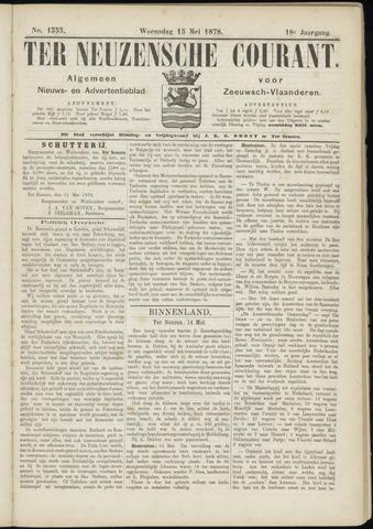Ter Neuzensche Courant. Algemeen Nieuws- en Advertentieblad voor Zeeuwsch-Vlaanderen / Neuzensche Courant ... (idem) / (Algemeen) nieuws en advertentieblad voor Zeeuwsch-Vlaanderen 1878-05-15