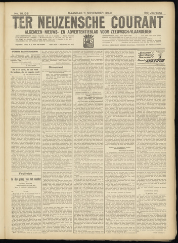 Ter Neuzensche Courant. Algemeen Nieuws- en Advertentieblad voor Zeeuwsch-Vlaanderen / Neuzensche Courant ... (idem) / (Algemeen) nieuws en advertentieblad voor Zeeuwsch-Vlaanderen 1940-11-11