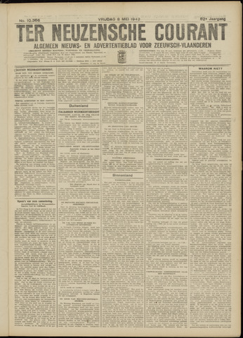 Ter Neuzensche Courant. Algemeen Nieuws- en Advertentieblad voor Zeeuwsch-Vlaanderen / Neuzensche Courant ... (idem) / (Algemeen) nieuws en advertentieblad voor Zeeuwsch-Vlaanderen 1942-05-08