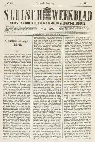 Sluisch Weekblad. Nieuws- en advertentieblad voor Westelijk Zeeuwsch-Vlaanderen 1873-05-16