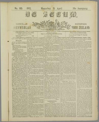 De Zeeuw. Christelijk-historisch nieuwsblad voor Zeeland 1912-04-15