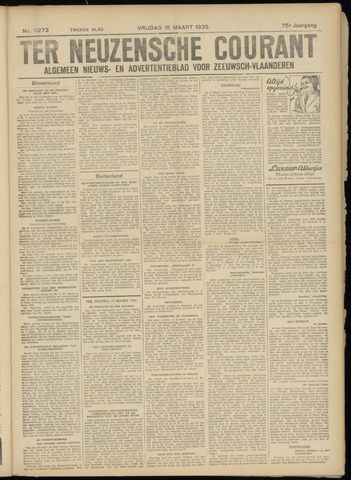 Ter Neuzensche Courant. Algemeen Nieuws- en Advertentieblad voor Zeeuwsch-Vlaanderen / Neuzensche Courant ... (idem) / (Algemeen) nieuws en advertentieblad voor Zeeuwsch-Vlaanderen 1935-03-15