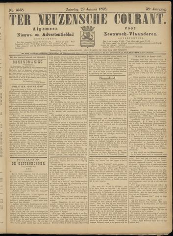 Ter Neuzensche Courant. Algemeen Nieuws- en Advertentieblad voor Zeeuwsch-Vlaanderen / Neuzensche Courant ... (idem) / (Algemeen) nieuws en advertentieblad voor Zeeuwsch-Vlaanderen 1898-01-29