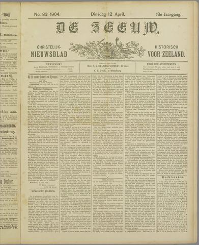 De Zeeuw. Christelijk-historisch nieuwsblad voor Zeeland 1904-04-12