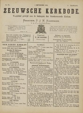 Zeeuwsche kerkbode, weekblad gewijd aan de belangen der gereformeerde kerken/ Zeeuwsch kerkblad 1888-09-01
