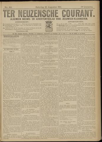 Ter Neuzensche Courant. Algemeen Nieuws- en Advertentieblad voor Zeeuwsch-Vlaanderen / Neuzensche Courant ... (idem) / (Algemeen) nieuws en advertentieblad voor Zeeuwsch-Vlaanderen 1914-08-22