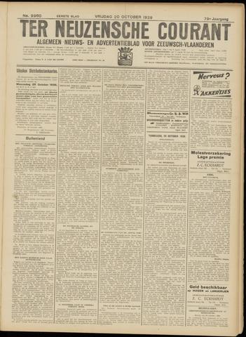 Ter Neuzensche Courant. Algemeen Nieuws- en Advertentieblad voor Zeeuwsch-Vlaanderen / Neuzensche Courant ... (idem) / (Algemeen) nieuws en advertentieblad voor Zeeuwsch-Vlaanderen 1939-10-20