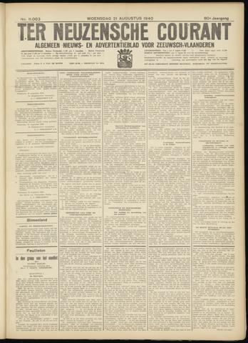 Ter Neuzensche Courant. Algemeen Nieuws- en Advertentieblad voor Zeeuwsch-Vlaanderen / Neuzensche Courant ... (idem) / (Algemeen) nieuws en advertentieblad voor Zeeuwsch-Vlaanderen 1940-08-21