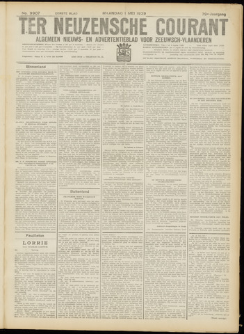 Ter Neuzensche Courant. Algemeen Nieuws- en Advertentieblad voor Zeeuwsch-Vlaanderen / Neuzensche Courant ... (idem) / (Algemeen) nieuws en advertentieblad voor Zeeuwsch-Vlaanderen 1939-05-01
