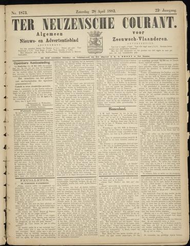 Ter Neuzensche Courant. Algemeen Nieuws- en Advertentieblad voor Zeeuwsch-Vlaanderen / Neuzensche Courant ... (idem) / (Algemeen) nieuws en advertentieblad voor Zeeuwsch-Vlaanderen 1883-04-28