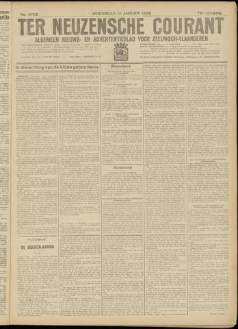 Ter Neuzensche Courant. Algemeen Nieuws- en Advertentieblad voor Zeeuwsch-Vlaanderen / Neuzensche Courant ... (idem) / (Algemeen) nieuws en advertentieblad voor Zeeuwsch-Vlaanderen 1938-01-12