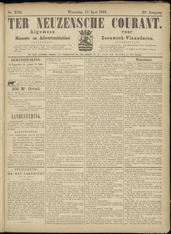 Ter Neuzensche Courant. Algemeen Nieuws- en Advertentieblad voor Zeeuwsch-Vlaanderen / Neuzensche Courant ... (idem) / (Algemeen) nieuws en advertentieblad voor Zeeuwsch-Vlaanderen 1891-04-15