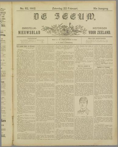 De Zeeuw. Christelijk-historisch nieuwsblad voor Zeeland 1902-02-22