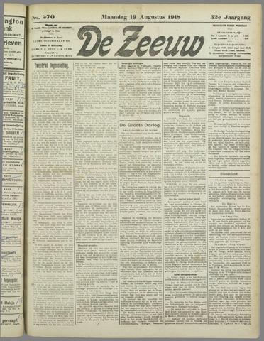 De Zeeuw. Christelijk-historisch nieuwsblad voor Zeeland 1918-08-19