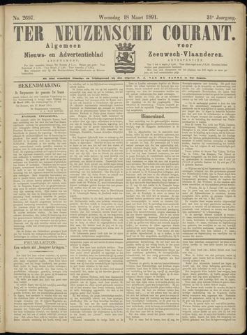 Ter Neuzensche Courant. Algemeen Nieuws- en Advertentieblad voor Zeeuwsch-Vlaanderen / Neuzensche Courant ... (idem) / (Algemeen) nieuws en advertentieblad voor Zeeuwsch-Vlaanderen 1891-03-18