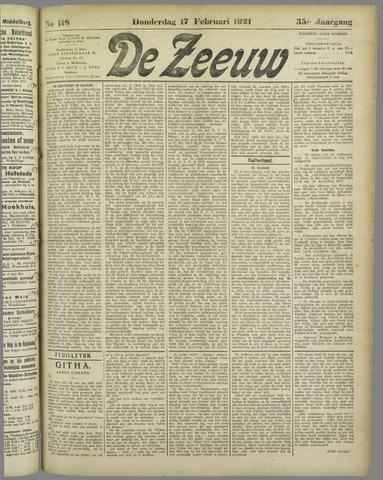 De Zeeuw. Christelijk-historisch nieuwsblad voor Zeeland 1921-02-17
