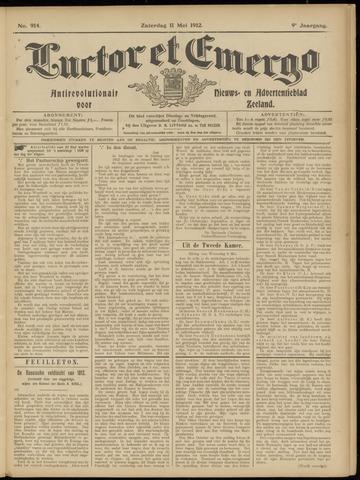 Luctor et Emergo. Antirevolutionair nieuws- en advertentieblad voor Zeeland / Zeeuwsch-Vlaanderen. Orgaan ter verspreiding van de christelijke beginselen in Zeeuwsch-Vlaanderen 1912-05-11