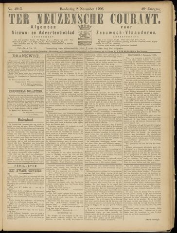 Ter Neuzensche Courant. Algemeen Nieuws- en Advertentieblad voor Zeeuwsch-Vlaanderen / Neuzensche Courant ... (idem) / (Algemeen) nieuws en advertentieblad voor Zeeuwsch-Vlaanderen 1906-11-08