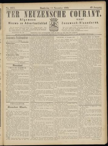 Ter Neuzensche Courant. Algemeen Nieuws- en Advertentieblad voor Zeeuwsch-Vlaanderen / Neuzensche Courant ... (idem) / (Algemeen) nieuws en advertentieblad voor Zeeuwsch-Vlaanderen 1909-11-11