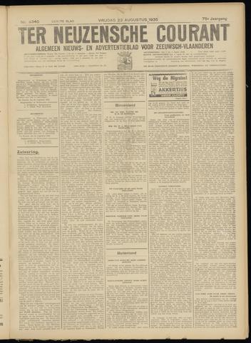 Ter Neuzensche Courant. Algemeen Nieuws- en Advertentieblad voor Zeeuwsch-Vlaanderen / Neuzensche Courant ... (idem) / (Algemeen) nieuws en advertentieblad voor Zeeuwsch-Vlaanderen 1935-08-23