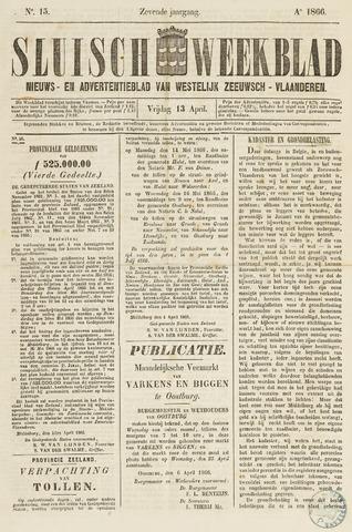 Sluisch Weekblad. Nieuws- en advertentieblad voor Westelijk Zeeuwsch-Vlaanderen 1866-04-13