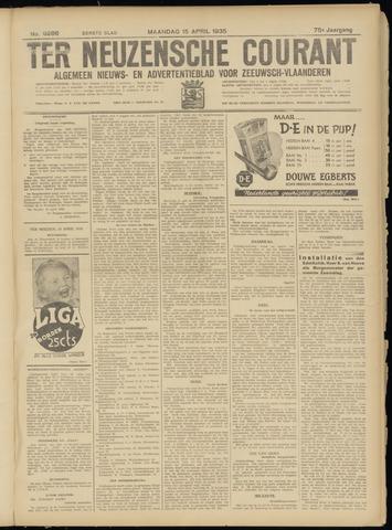 Ter Neuzensche Courant. Algemeen Nieuws- en Advertentieblad voor Zeeuwsch-Vlaanderen / Neuzensche Courant ... (idem) / (Algemeen) nieuws en advertentieblad voor Zeeuwsch-Vlaanderen 1935-04-15